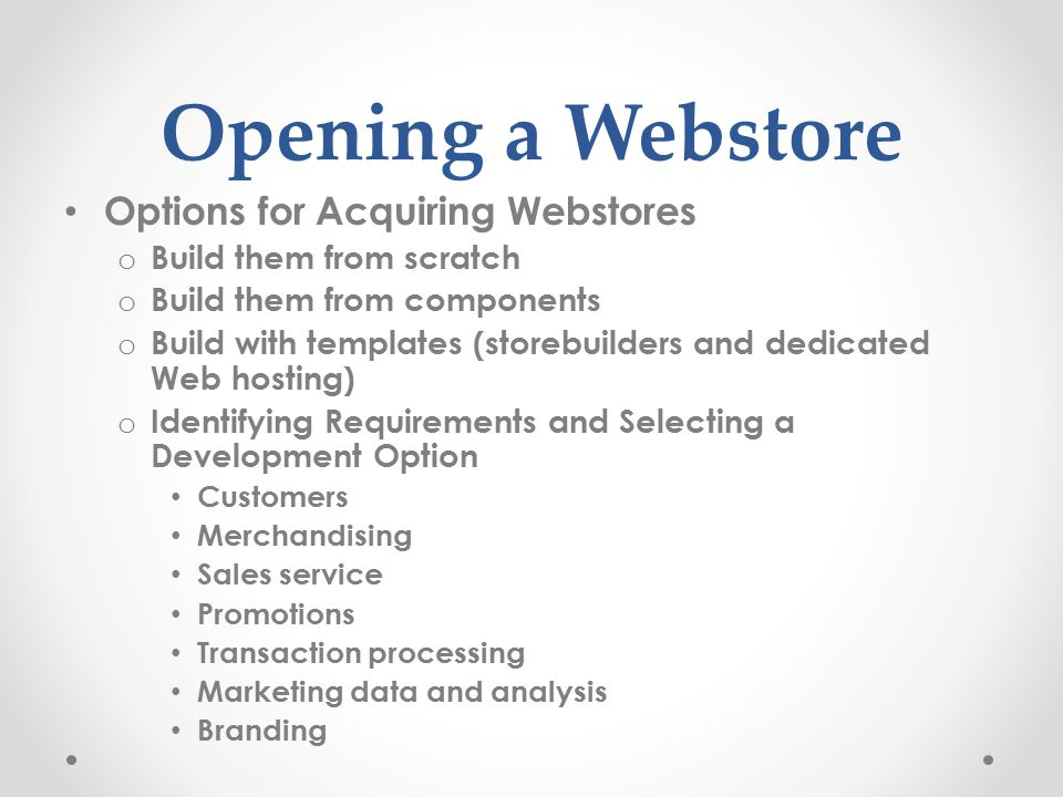 Opening a Webstore Options for Acquiring Webstores