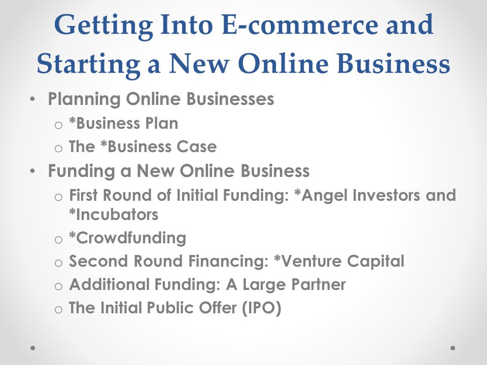 Getting Into E-commerce and Starting a New Online Business