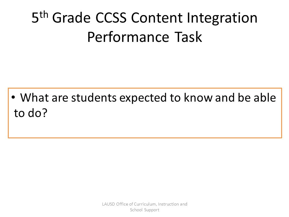 5th Grade CCSS Content Integration Performance Task