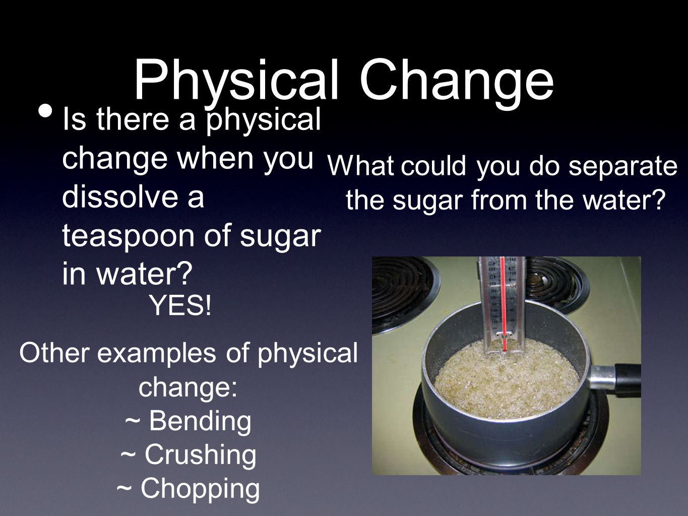 Changes In Matter Chapter 2 Section Ppt Video Online Download