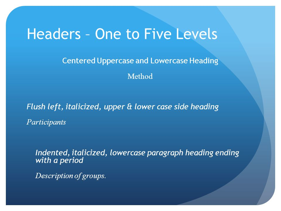 Headers – One to Five Levels