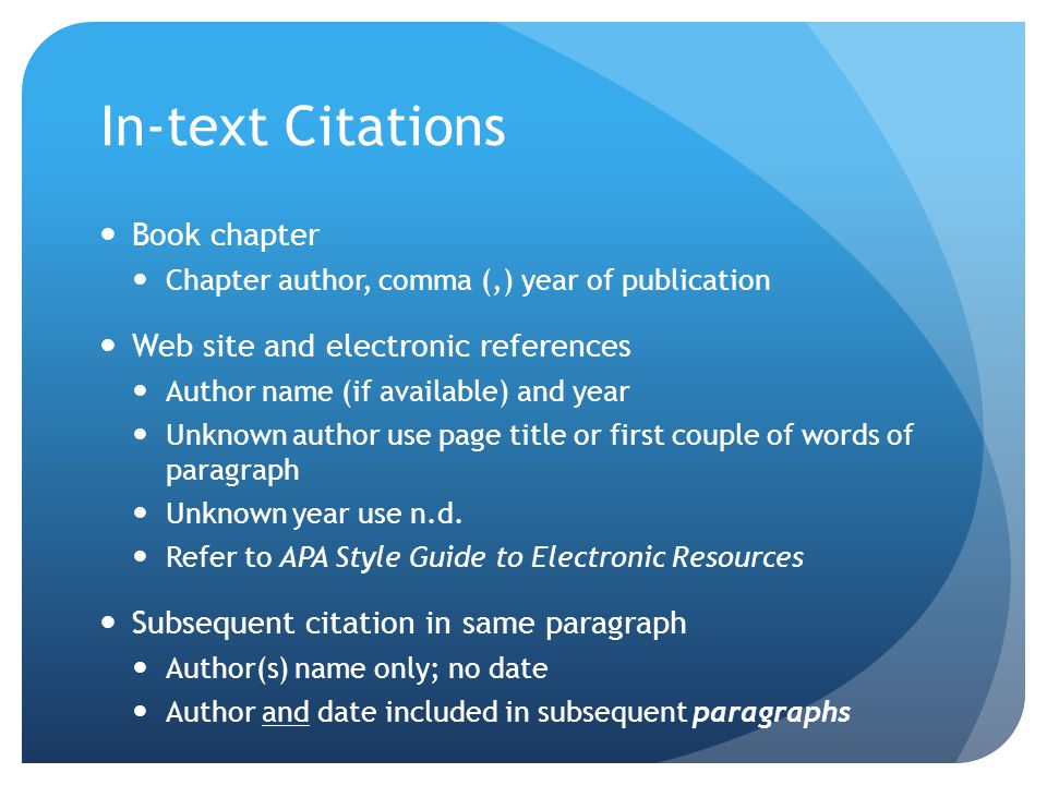 In-text Citations Book chapter Web site and electronic references