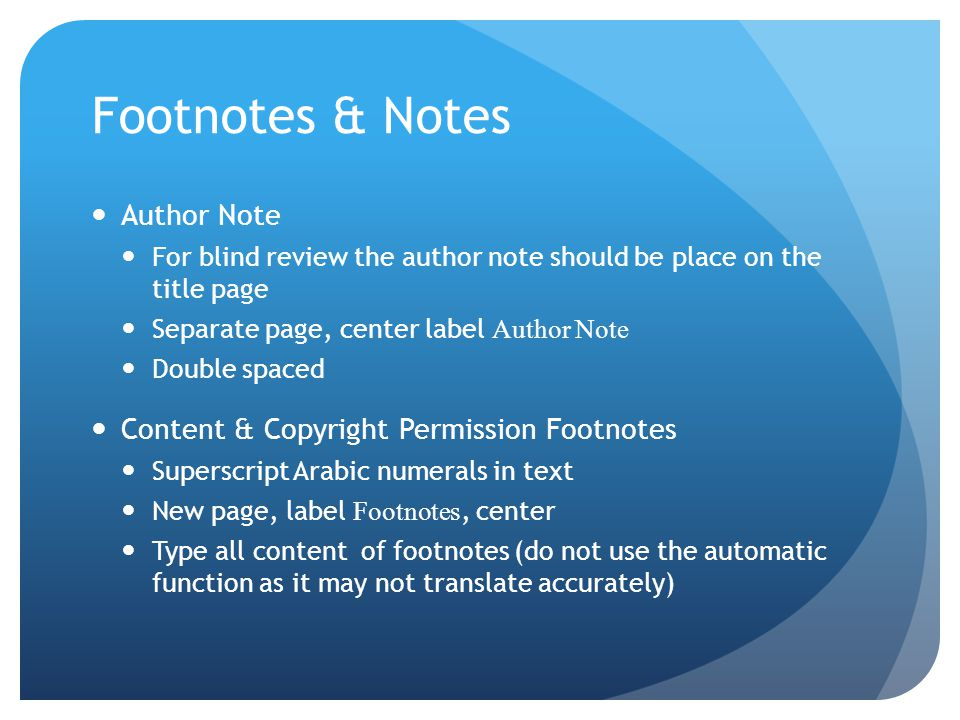 Footnotes & Notes Author Note Content & Copyright Permission Footnotes