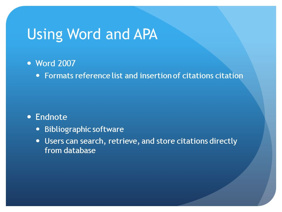 Using Word and APA Word 2007 Endnote