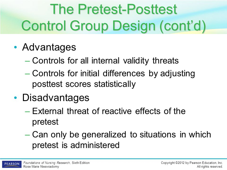 The Pretest-Posttest Control Group Design (cont'd)