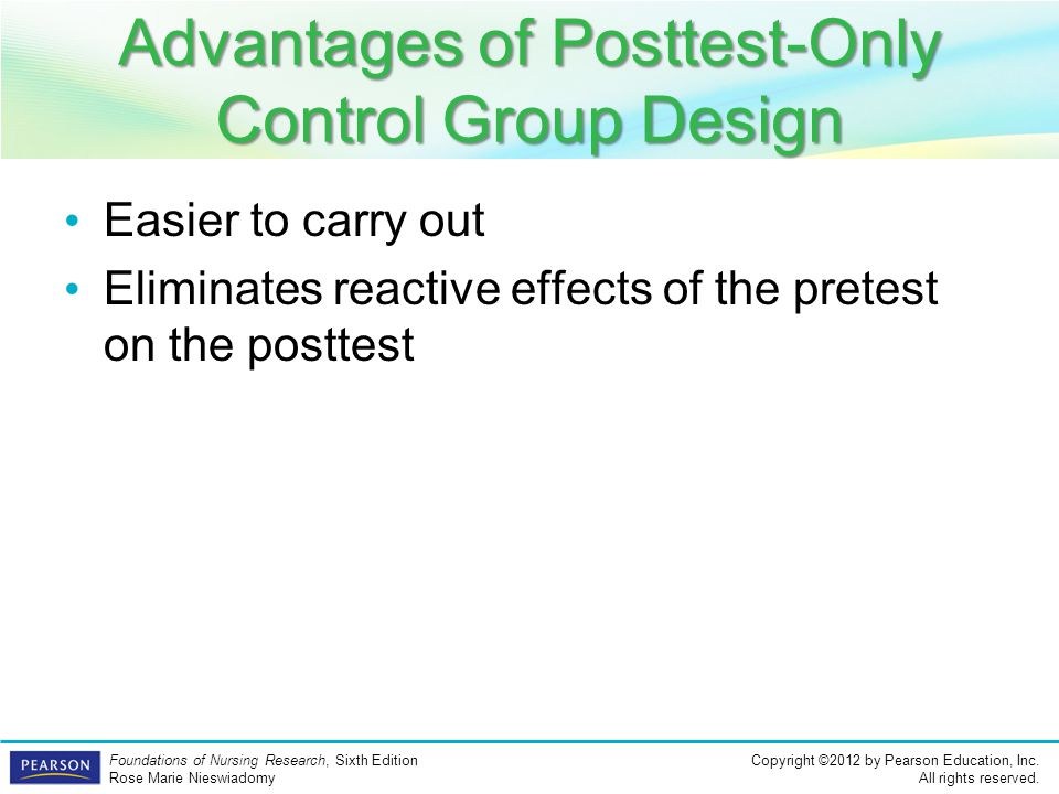 Advantages of Posttest-Only Control Group Design
