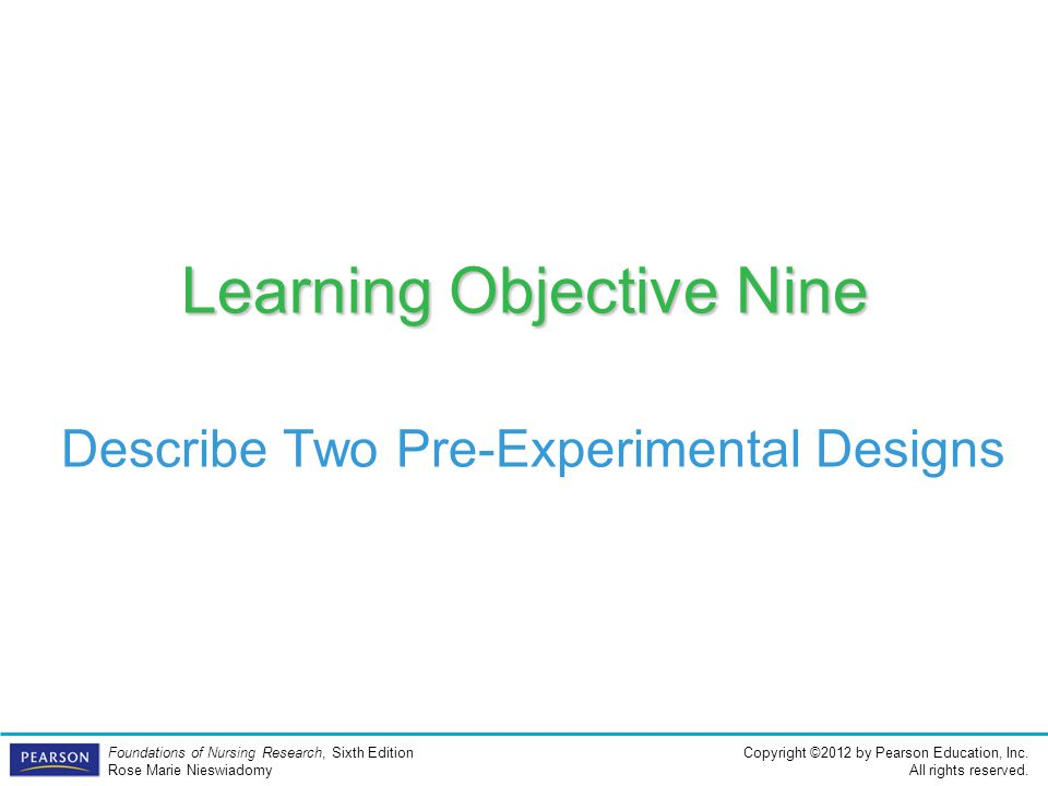 Learning Objective Nine Describe Two Pre-Experimental Designs
