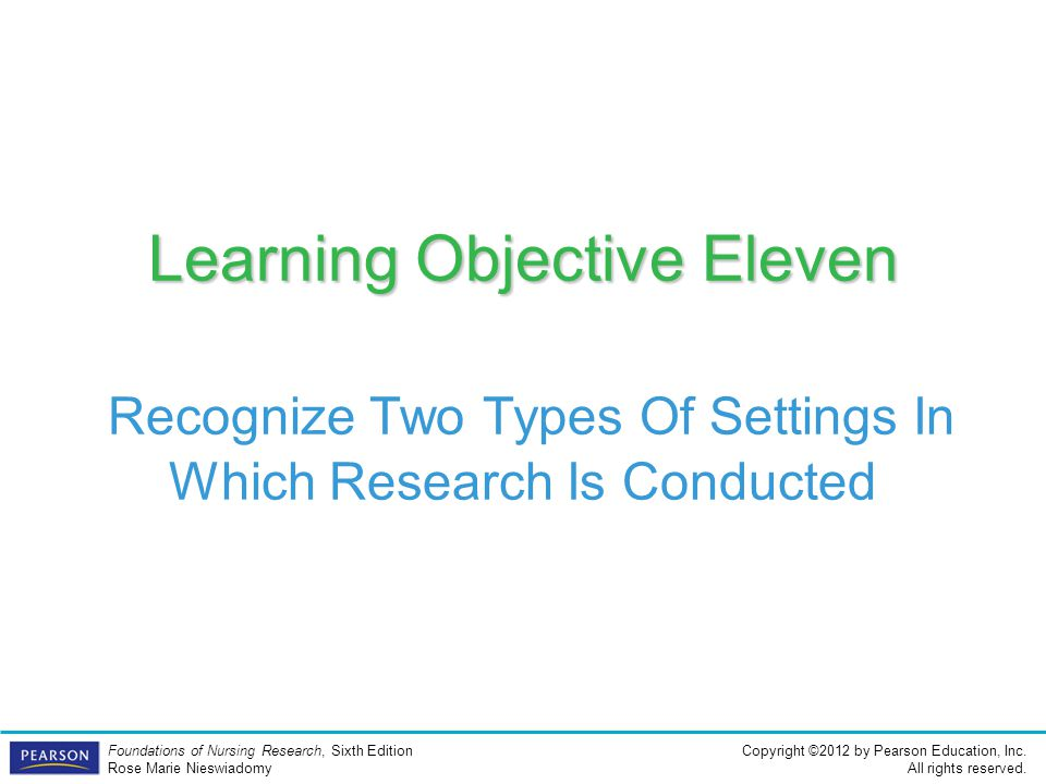 Learning Objective Eleven Recognize Two Types Of Settings In Which Research Is Conducted