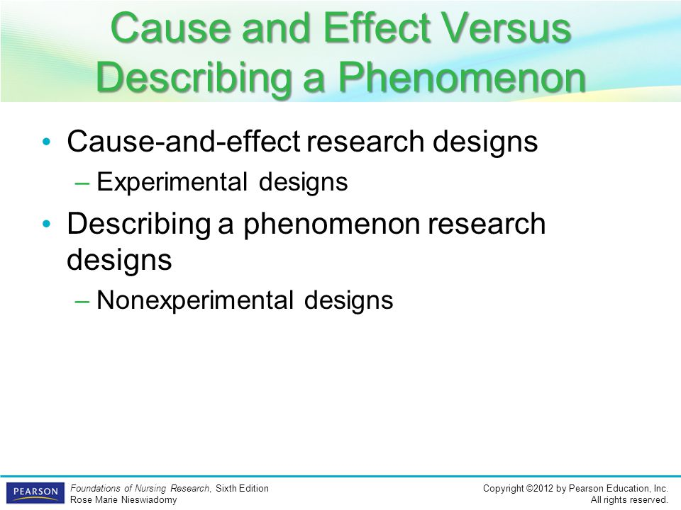 Cause and Effect Versus Describing a Phenomenon