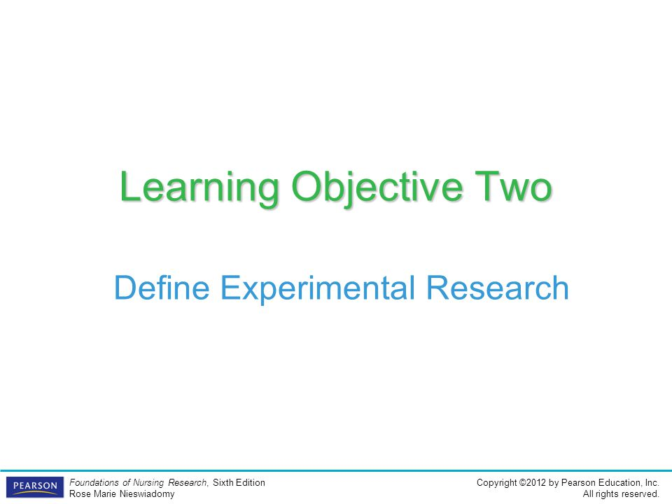 Learning Objective Two Define Experimental Research