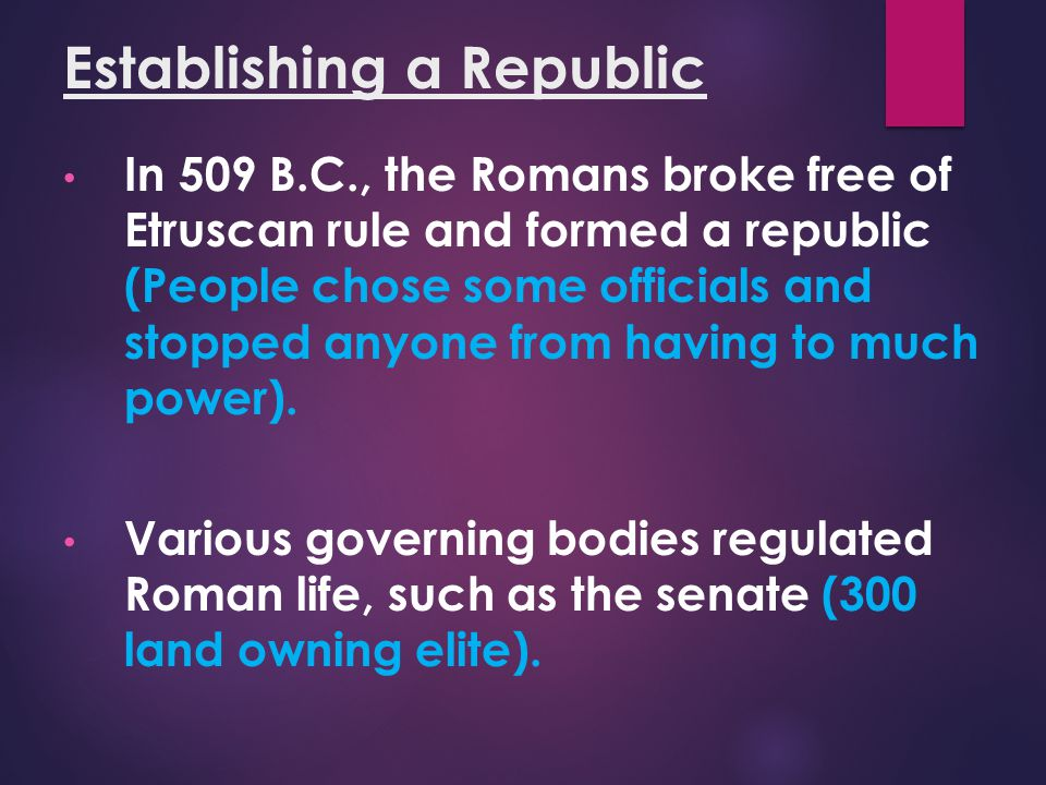 Establishing a Republic