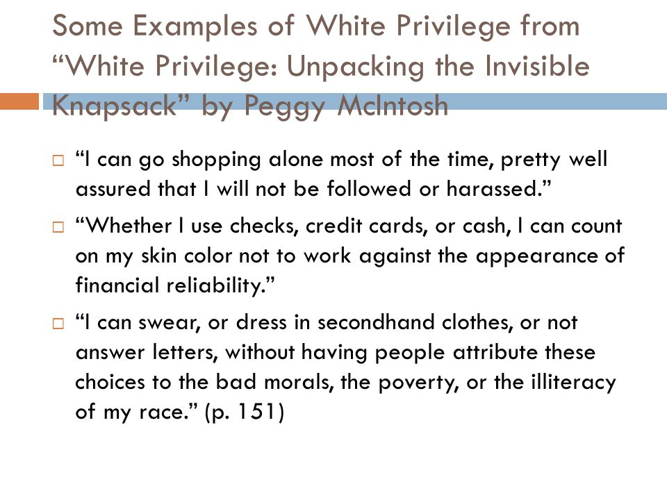 the invisible white privilege You're suffering from the luxury of invisible privilege  and nowhere does it say that female privilege is more powerful than white privilege.