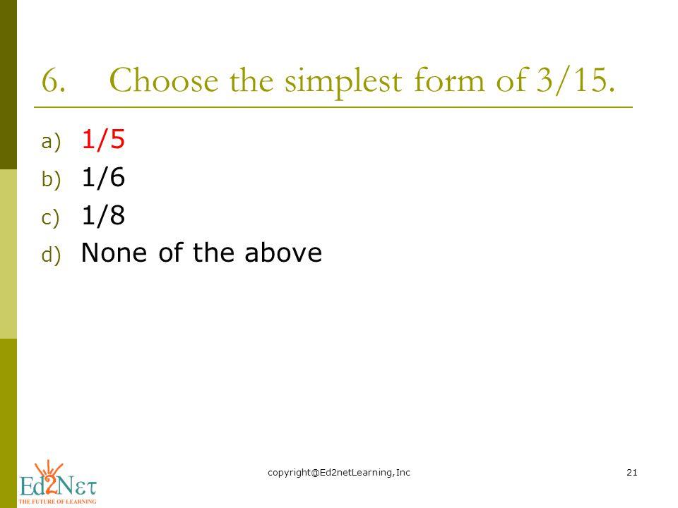 simplest form 3/15  FRACTIONS IN SIMPLEST FORM - ppt video online download