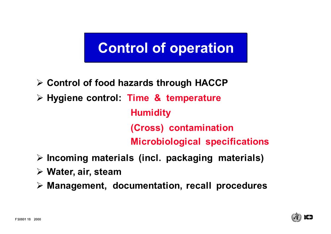 Control of operation Control of food hazards through HACCP