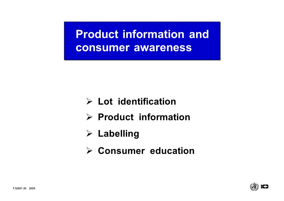 Product information and consumer awareness