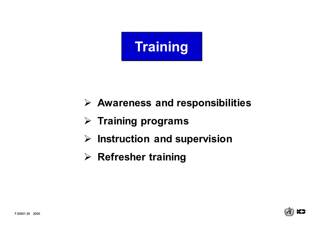 Training Awareness and responsibilities Training programs