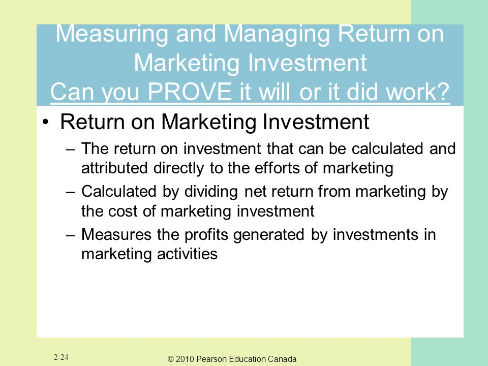 Measuring and Managing Return on Marketing Investment Can you PROVE it will or it did work