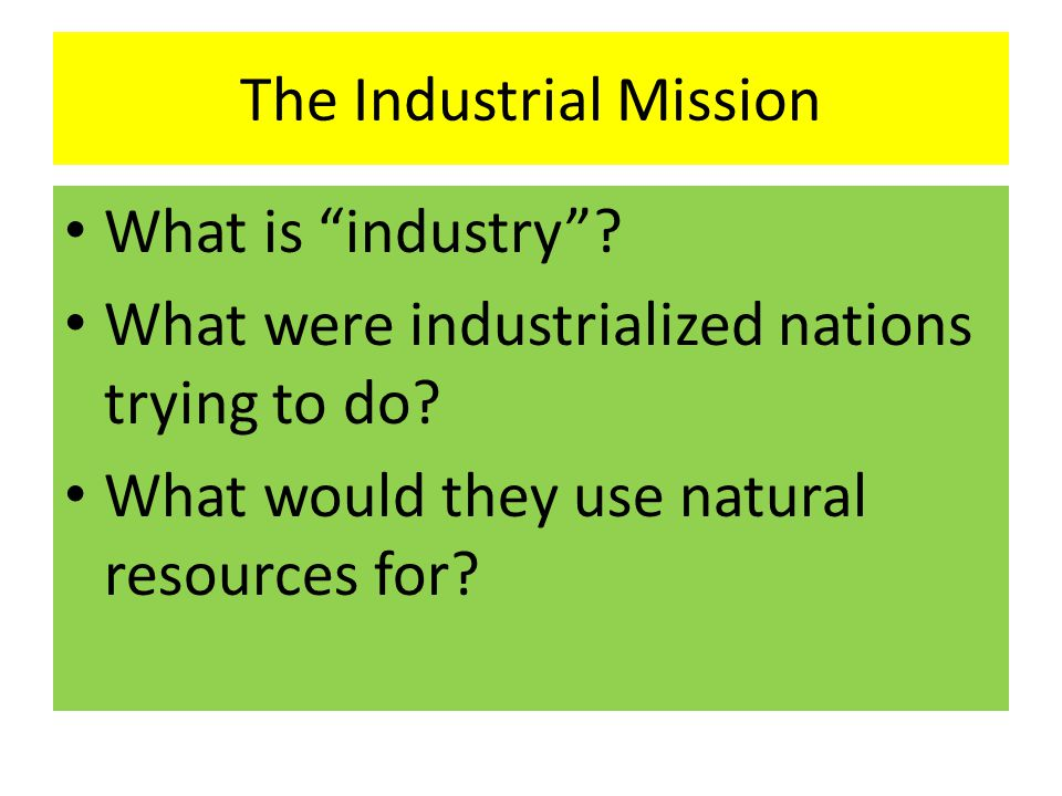 The Industrial Mission