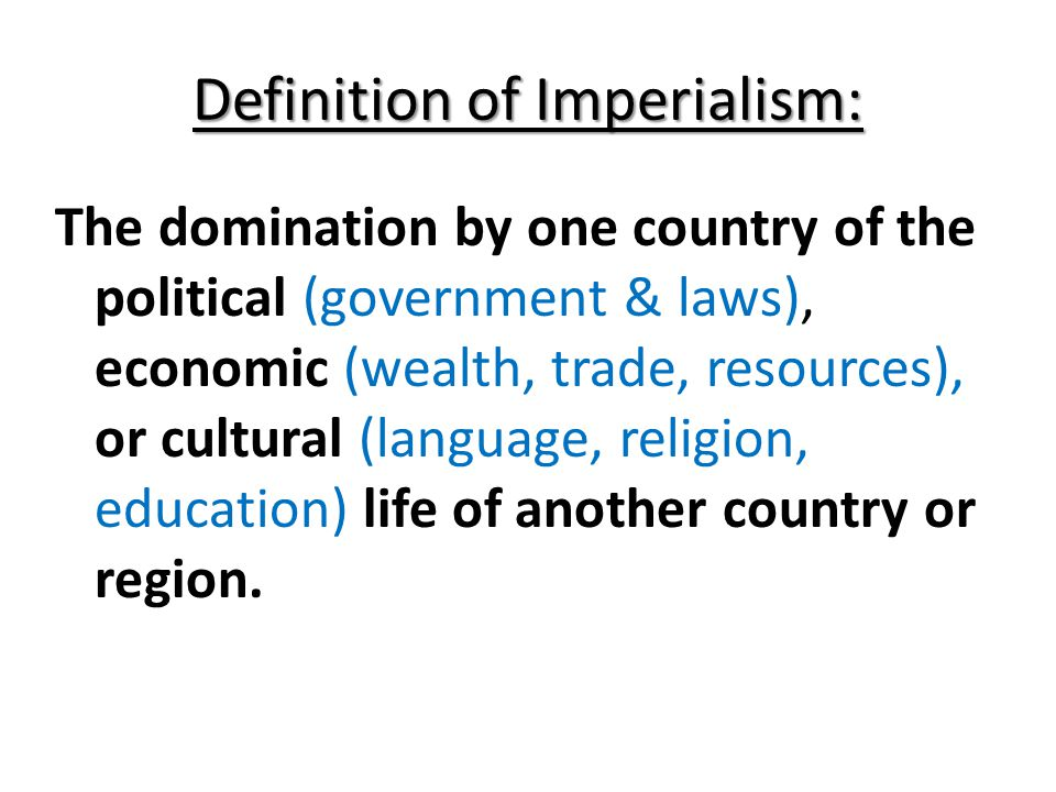 Definition of Imperialism: