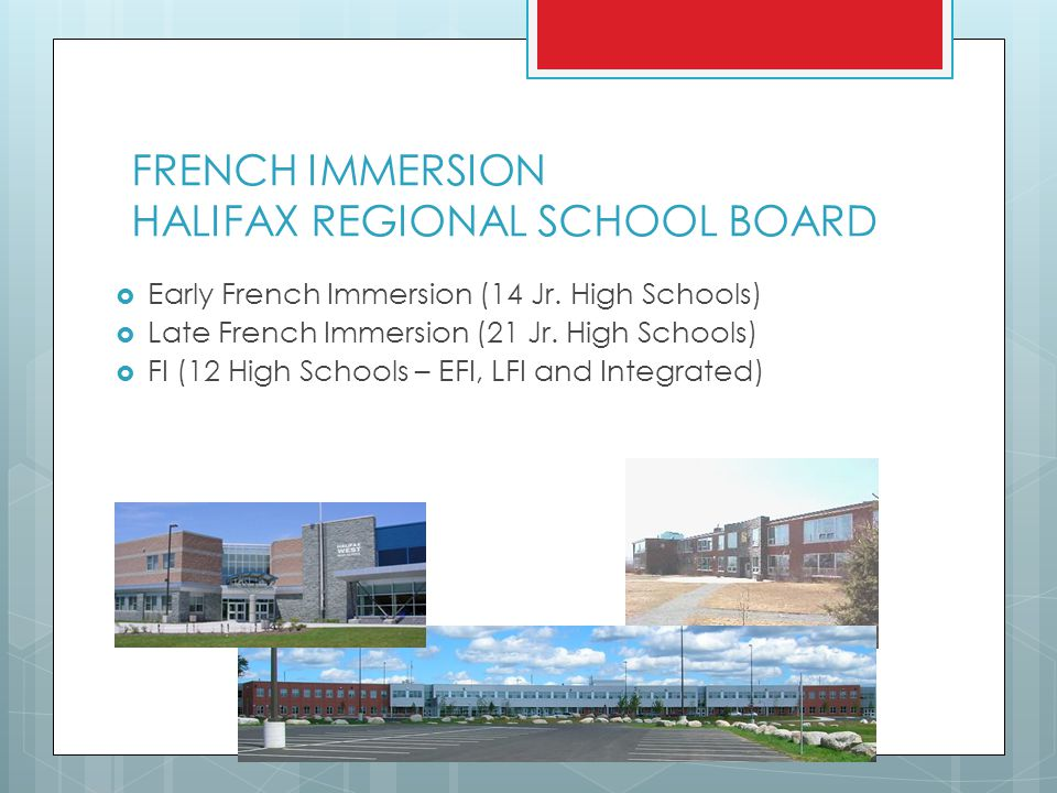 FRENCH IMMERSION HALIFAX REGIONAL SCHOOL BOARD