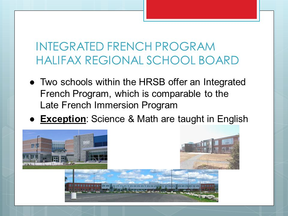 INTEGRATED FRENCH PROGRAM HALIFAX REGIONAL SCHOOL BOARD