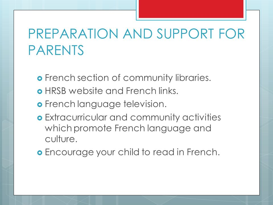 PREPARATION AND SUPPORT FOR PARENTS