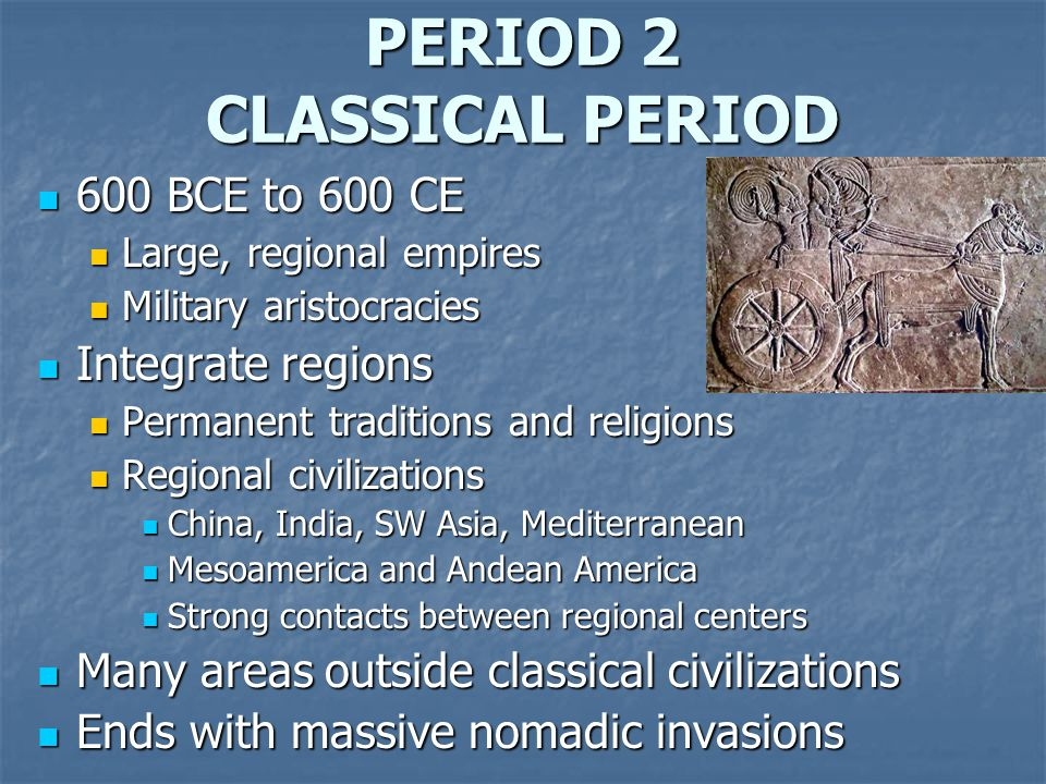 PERIOD 2 CLASSICAL PERIOD