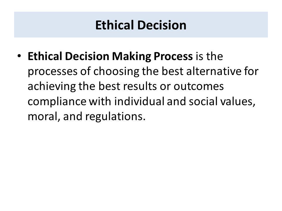 A Framework for Ethical Decision Making - ppt video online