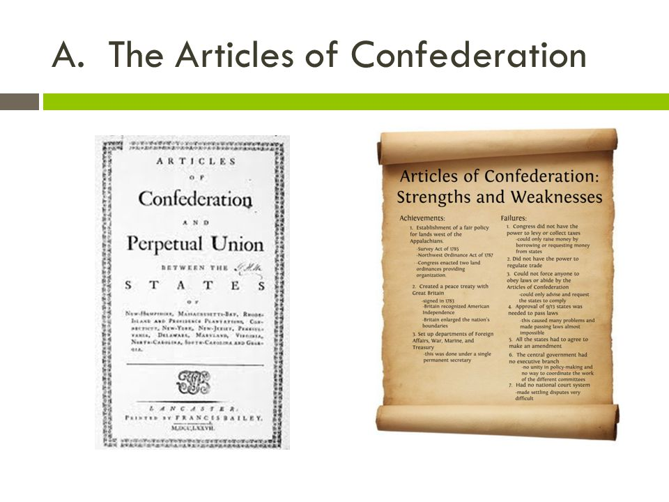 A. The Articles of Confederation