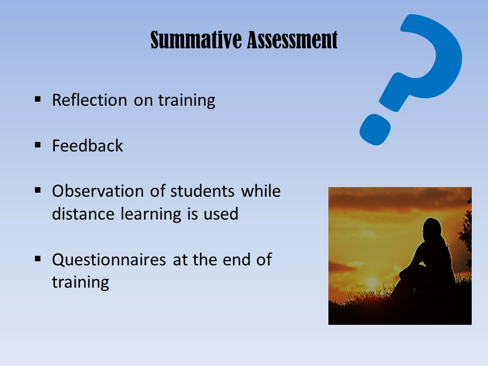 Summative Assessment Reflection on training Feedback