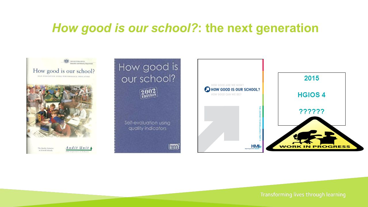 How good is our school : the next generation
