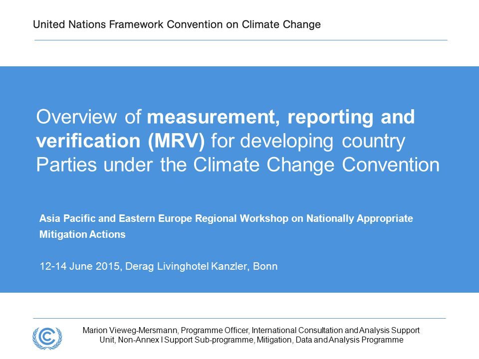 Presentation title Overview of measurement, reporting and verification (MRV) for developing country Parties under the Climate Change Convention.