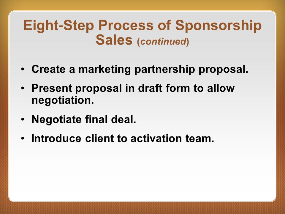 Eight-Step Process of Sponsorship Sales (continued)