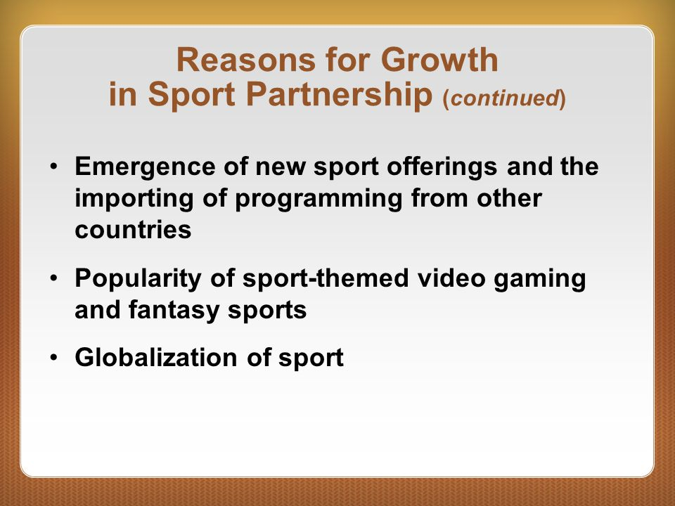 Reasons for Growth in Sport Partnership (continued)