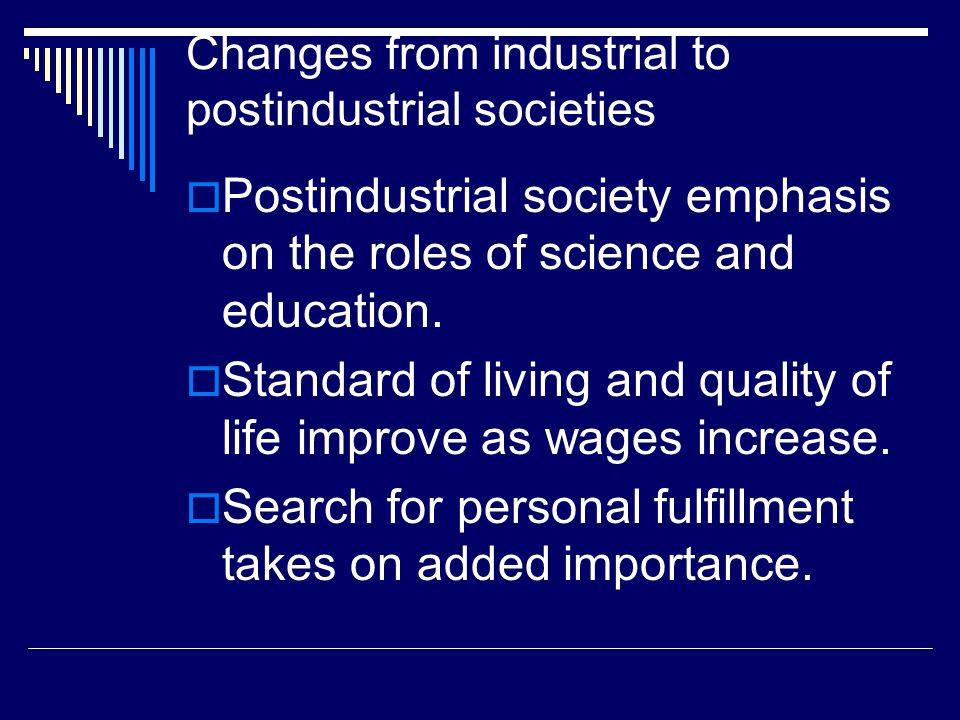 Changes from industrial to postindustrial societies