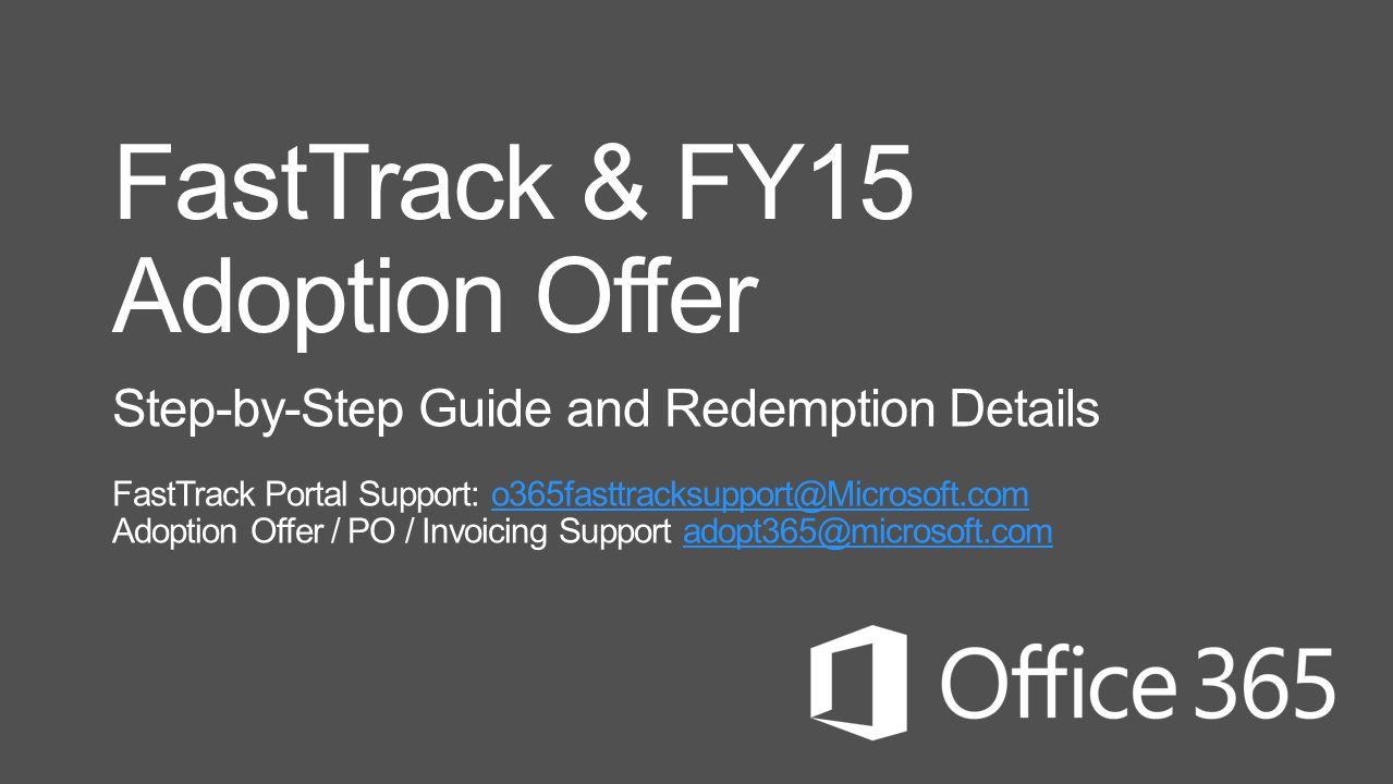 FastTrack & FY15 Adoption Offer - ppt download