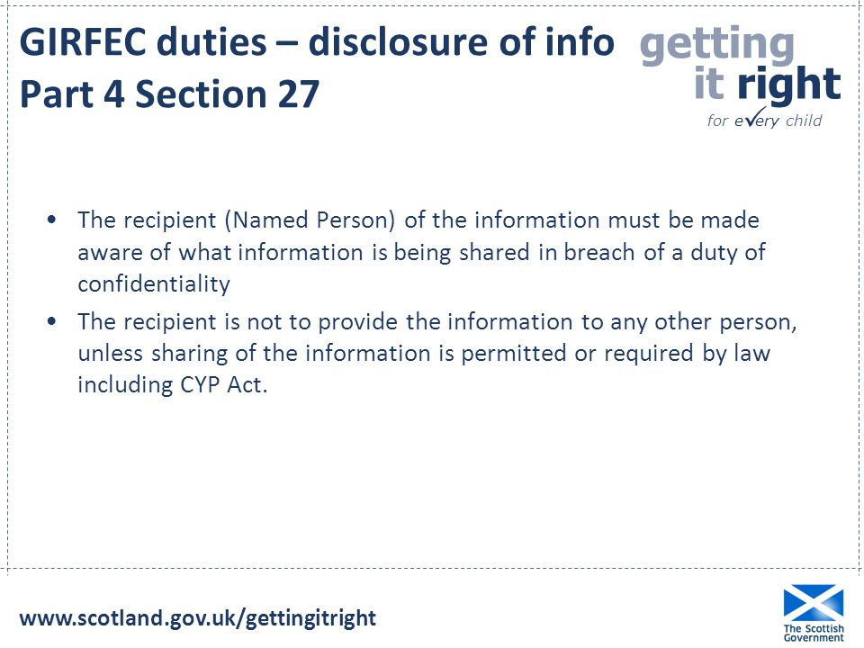 GIRFEC duties – disclosure of info Part 4 Section 27