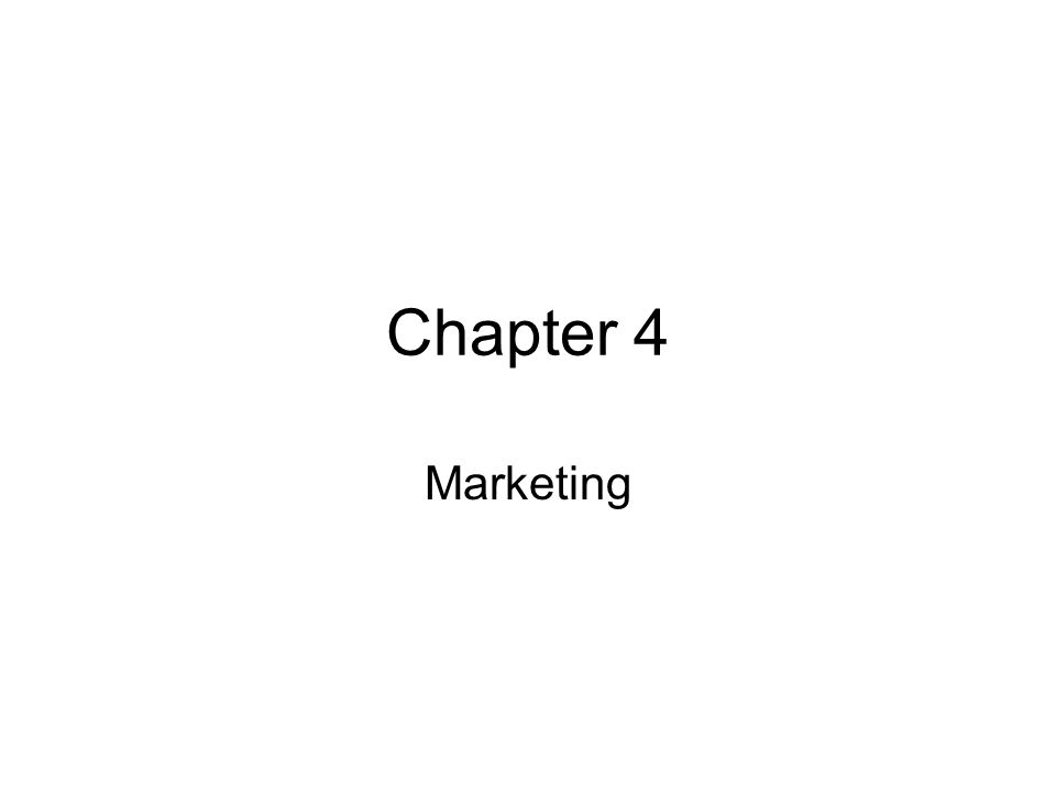 Chapter 4 Marketing