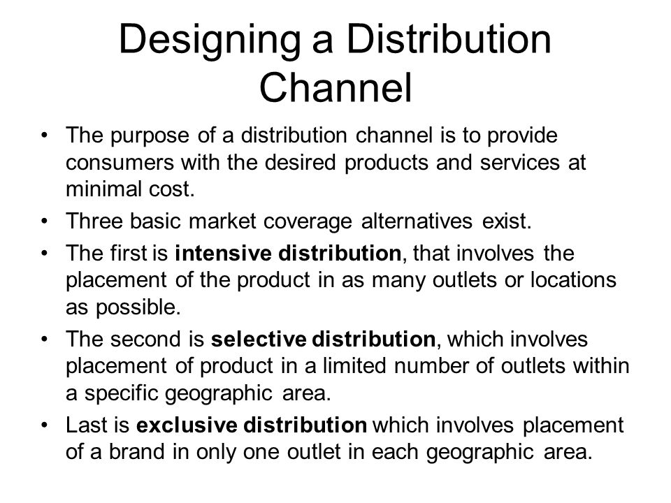 Designing a Distribution Channel
