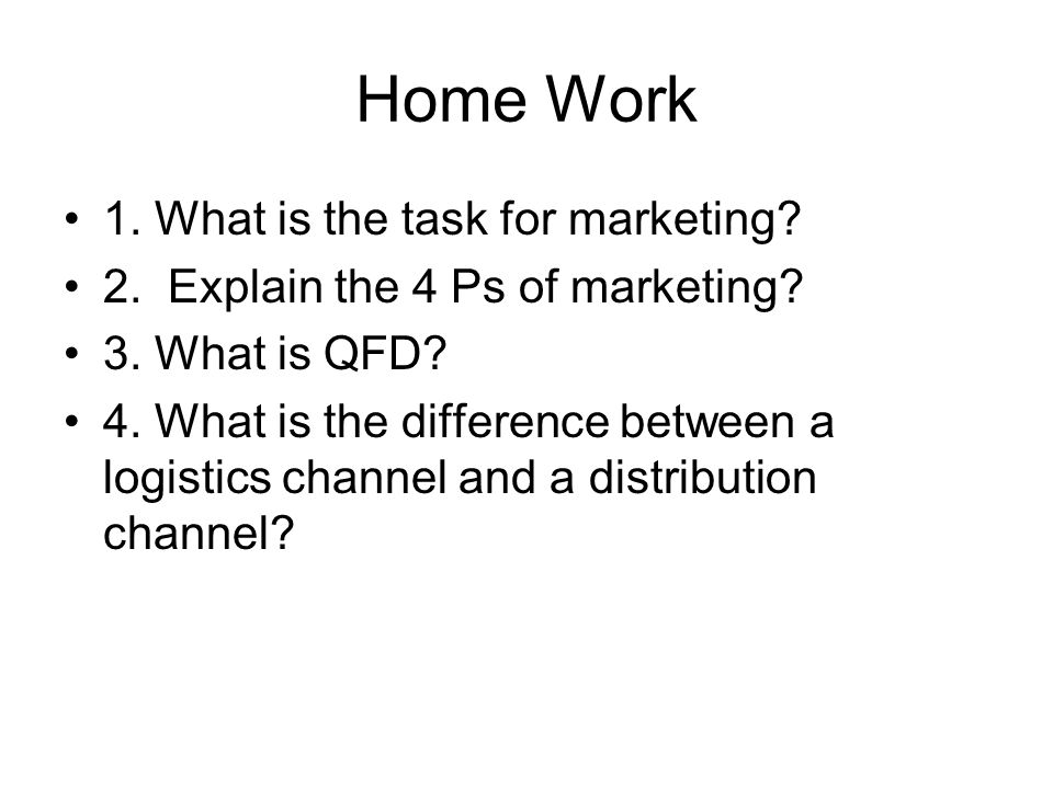 Home Work 1. What is the task for marketing