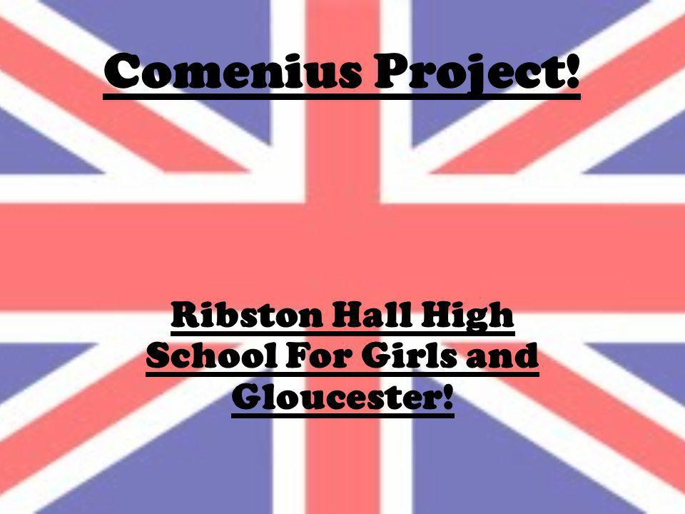 Ribston Hall High School For Girls and Gloucester!