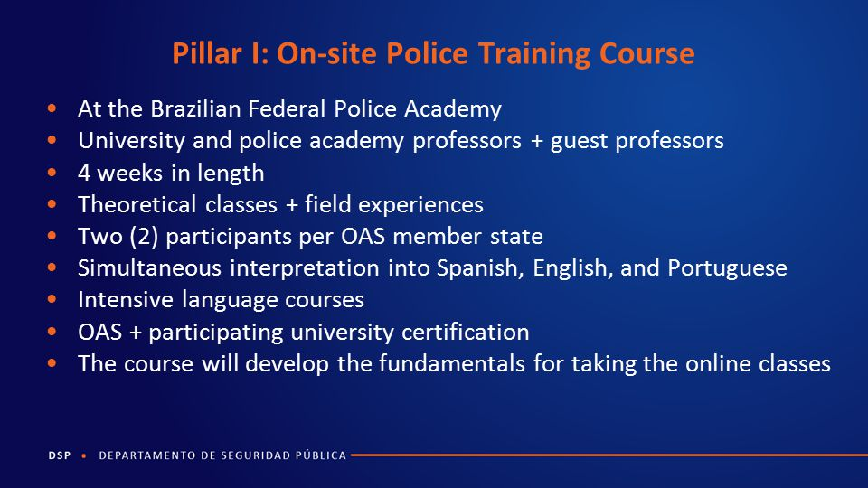 Pillar I: On-site Police Training Course