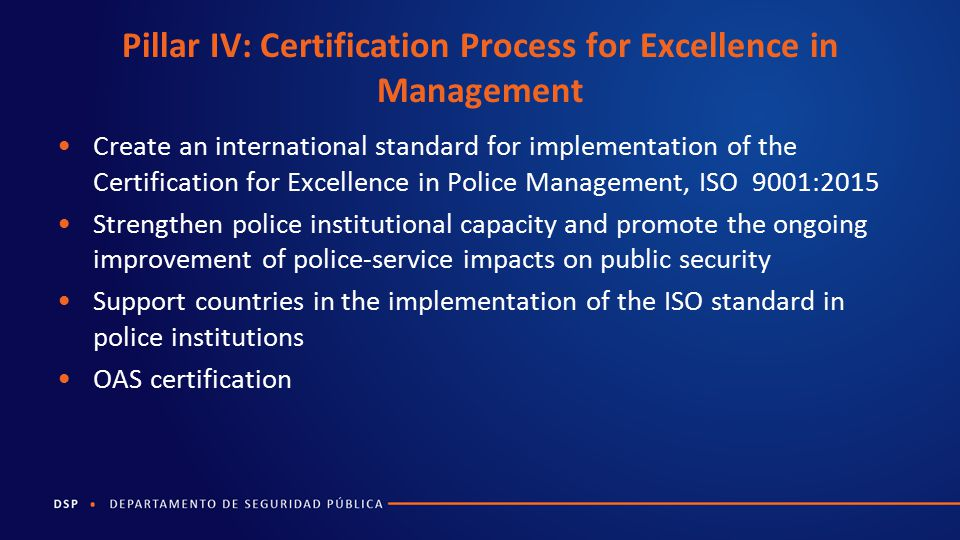 Pillar IV: Certification Process for Excellence in Management