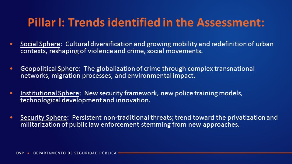 Pillar I: Trends identified in the Assessment: