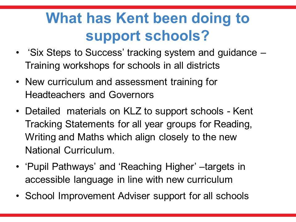 What has Kent been doing to support schools