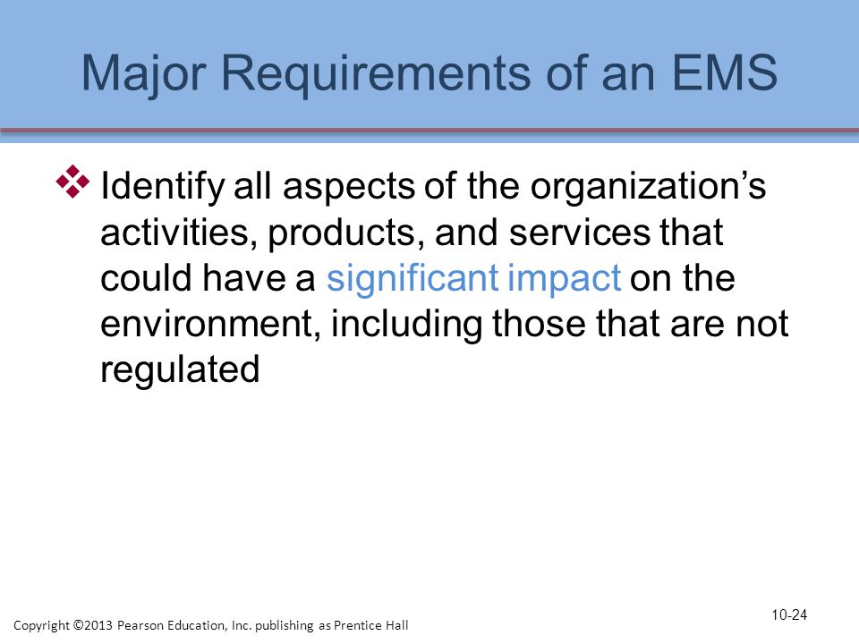 Major Requirements of an EMS