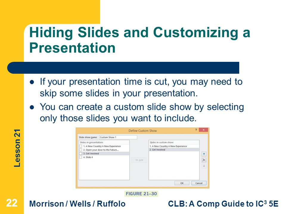 Hiding Slides and Customizing a Presentation