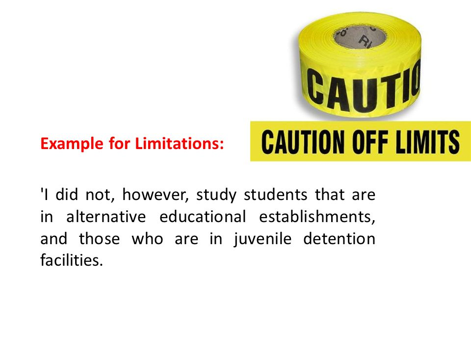 Example for Limitations: