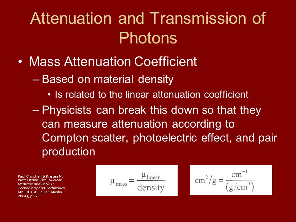 Attenuation and Transmission of Photons