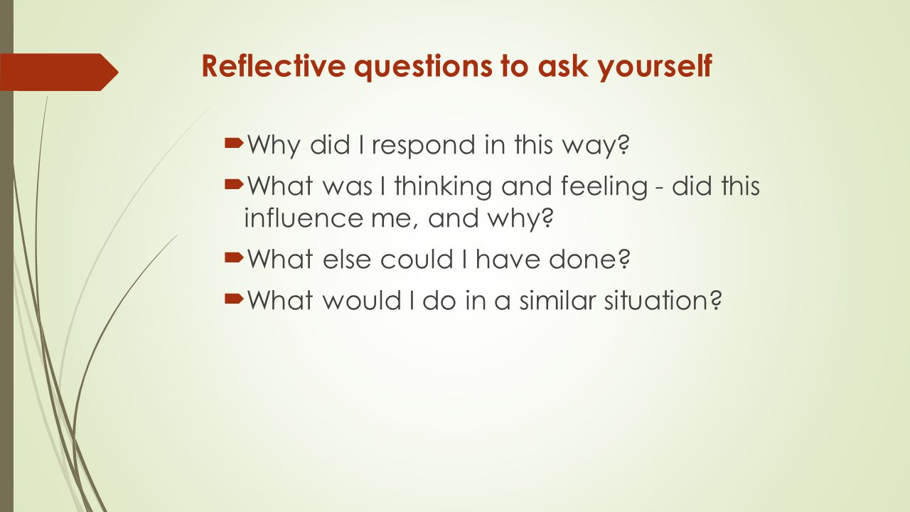 Reflective questions to ask yourself